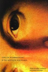 Types of Interpretation in the Aesthetic Disciplines
