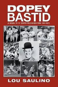 Dopey Bastid
