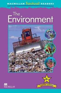 Macmillan Factual Readers - The Environment - Level 6