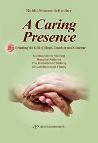 A Caring Presence, Bringing the Gift of Hope, Comfort, and Courage