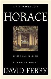 The Odes of Horace: Bilingual Edition
