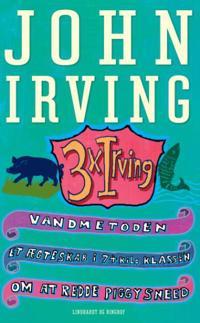 3 x Irving