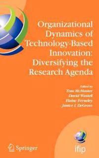 Organizational Dynamics of Technology-Based Innovation