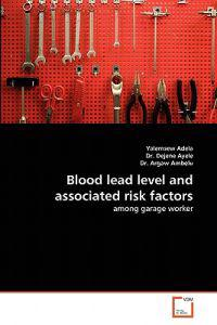 Blood Lead Level and Associated Risk Factors