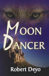 Moon Dancer: Bite of the Werewolf
