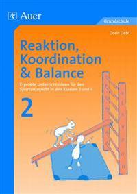 Reaktion, Koordination und Balance 2