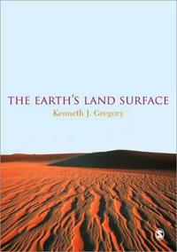 Earths land surface - landforms and processes in geomorphology