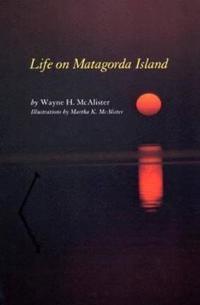 Life on Matagorda Island