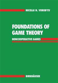 Foundations of Game Theory