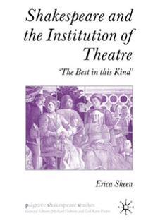 Shakespeare & the Institution of the Theatre