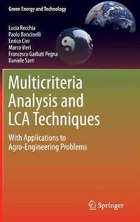 Multicriteria Analysis and LCA Techniques