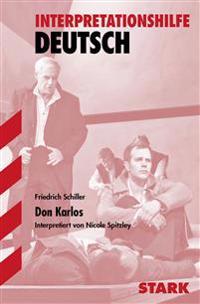 Don Karlos. Interpretationshilfe Deutsch
