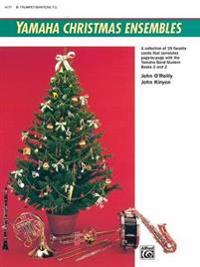 Yamaha Christmas Ensembles: Trumpet, Baritone T.C.