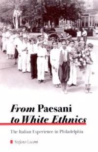 From Paesani to White Ethnics