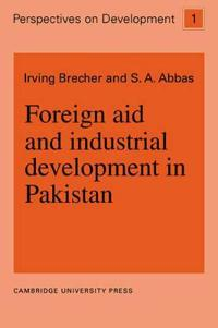 Foreign Aid and Industrial Development in Pakistan