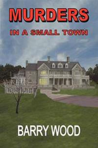 Murders in a Small Town