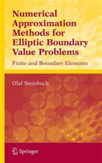 Numerical Approximation Methods for Elliptic Boundary Value Problems