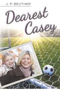 Dearest Casey