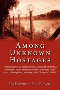 Among Unknown Hostages
