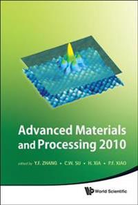 Advanced Materials and Processing 2010