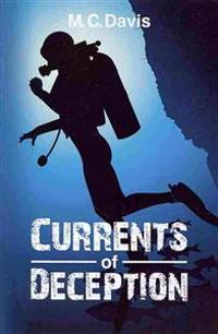 Currents of Deception