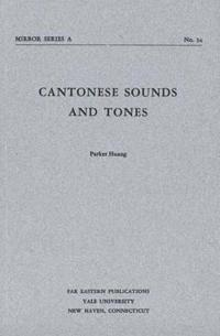 Cantonese Sounds and Tones