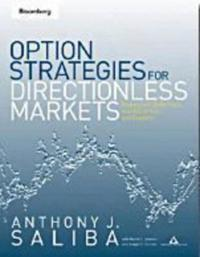 Option Strategies for Directionless Markets: Trading with Butterflies, Iron