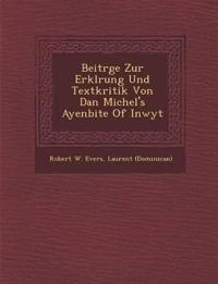 Beitr¿ge Zur Erkl¿rung Und Textkritik Von Dan Michel's Ayenbite Of Inwyt