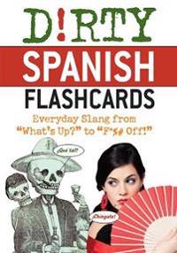 Dirty Spanish Flash Cards