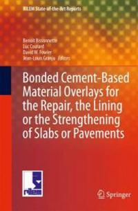 Bonded Cement-Based Material Overlays for the Repair, the Lining or the Strengthening of Slabs or Pavements