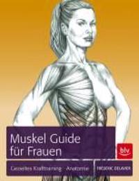 Delavier, F: Muskel-Guide speziell für Frauen