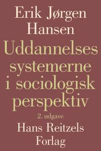 Uddannelsessystemerne i sociologisk perspektiv