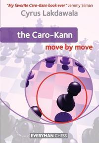 The Caro-Kann: Move by Move