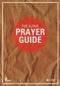 The Alpha Prayer Guide