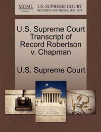 U.S. Supreme Court Transcript of Record Robertson V. Chapman