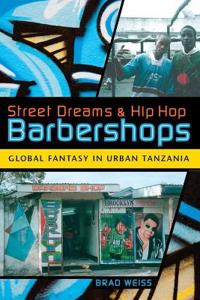 Street Dreams and Hip Hop Barbershops
