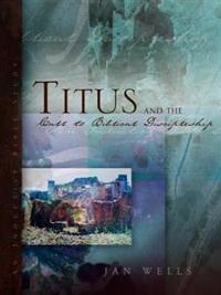 Titus and the Call to Biblical Discipleship