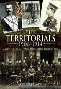 The Territorials 1908-1914