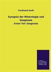 Synopsis Der Mineralogie Und Geognosie