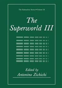 The Superworld III