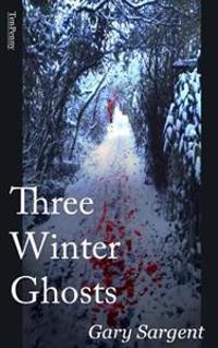 Three Winter Ghosts