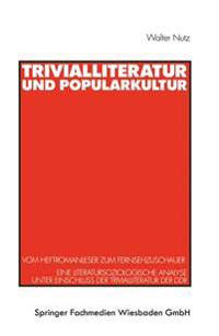Trivialliteratur Und Popularkultur
