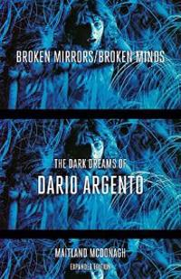 Broken Mirrors/Broken Minds