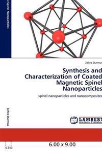 Synthesis and Characterization of Coated Magnetic Spinel Nanoparticles