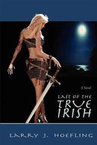 Last of the True Irish