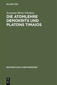 Die Atomlehre Demokrits Und Platons Timaios