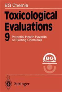 Toxicological Evaluations 9