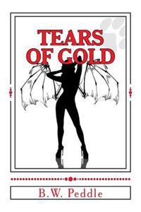 Tears of Gold: The Third Perversion