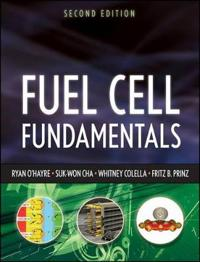 Fuel Cell Fundamentals, 2nd Edition