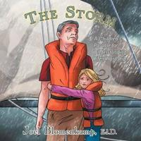 The Storm: A Children's Parable for Understanding Life's Hardships